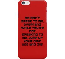 Jump up your own ass and die! Black text iPhone Case/Skin