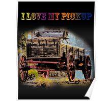 I Love My Pickup (Black) Poster