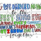 Best Song Ever Lyrics by maddiedrawings