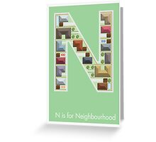 N is for Neighbourhood Greeting Card