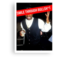 2Pac Smile Through Bullshit Supreme SALE Canvas Print