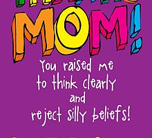 Mother's Day Card  by atheistcards