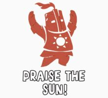 Praise The Sun! by LandoDesign