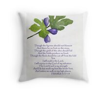 Hope - Habakkuk 3:17-19   Throw Pillow