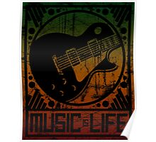 Music is Life: Guitar Poster