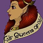the fair queens of old: colour by Rhiannon Coales