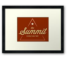 Rock Climbing The Summit Is Only Half Way Framed Print