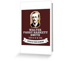 Walter Smith Father Rock Climbing Greeting Card