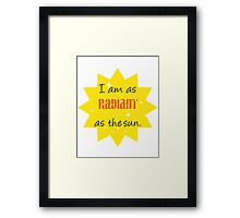 As Radiant as the Sun Framed Print