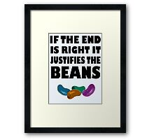 If The End Is Right.... Framed Print