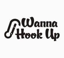 Rock Climbing Wanna Hook UP by SportsT-Shirts