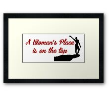 Rock Climbing A Woman's Place Is On The Top Framed Print