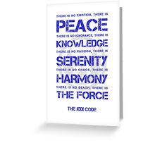 The Jedi Code Greeting Card