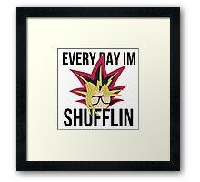 Everyday I'm Shufflin' Framed Print