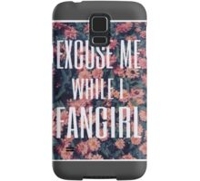 'Scuse Me While I Fangirl 2 Samsung Galaxy Case/Skin