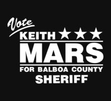 Keith Mars for Sheriff (White) by huckblade