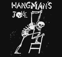 Hangman's Joke  by Indestructibbo