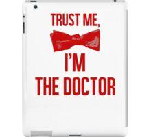 Trust me, I'm The Doctor iPad Case/Skin