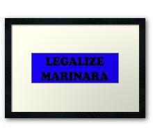 Legalize Marinara Framed Print
