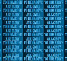 All Glory to Him Patterned by bibleschlmerch
