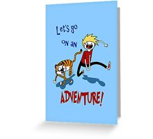 Adventure Time with Calvin and Hobbes Greeting Card