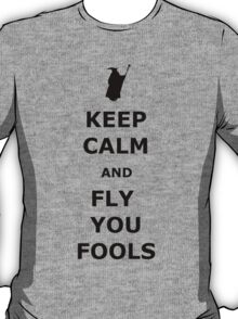 keep calm you fools T-Shirt