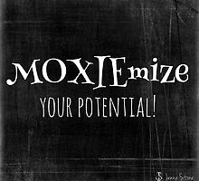 Moxiemize Your Potential!  by MoxieMe