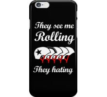 They See Me Rolling (Roller Derby) iPhone Case/Skin