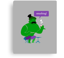 SMASHING HULK! Canvas Print