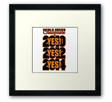 Yes! Yes! Yes! Framed Print