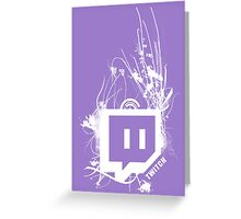 Twitch Greeting Card