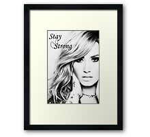 Stay Strong - Demi Framed Print