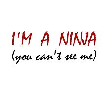 Ninja Can't See Me by TheBestStore