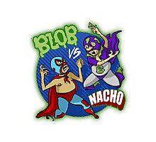 BLOB VS. NACHO Photographic Print
