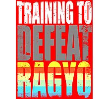 Training to DEFEAT RAGYO Photographic Print