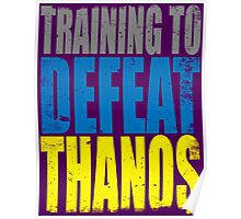 Training to DEFEAT THANOS Poster