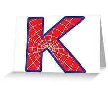 K letter in Spider-Man style Greeting Card