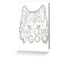 better be a wolf of odin than a lamb of god (2) Greeting Card
