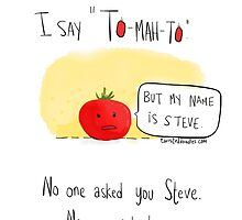 You say Tomato! by twisteddoodles