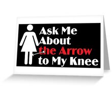 Skyrim - Ask Me About the Arrow (female) on dark Greeting Card