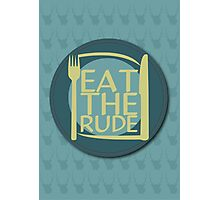 Eat The Rude (Green) Photographic Print