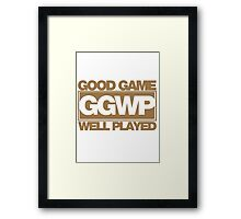 WELL PLAYED Framed Print