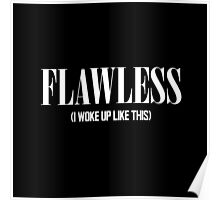 Flawless (I Woke Up Like This) Poster