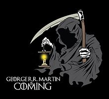 George R.R. Martin is Coming by badboy7