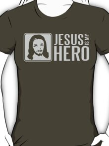 Jesus is my hero T-Shirt