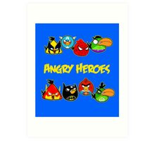 angry heroes Art Print
