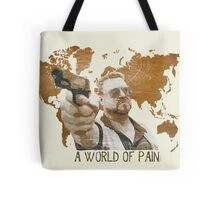 A World Of Pain Tote Bag