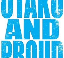 Otaku AND PROUD by Penelope Barbalios