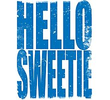 HELLO SWEETIE (BLUE) Photographic Print