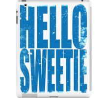 HELLO SWEETIE (BLUE) iPad Case/Skin